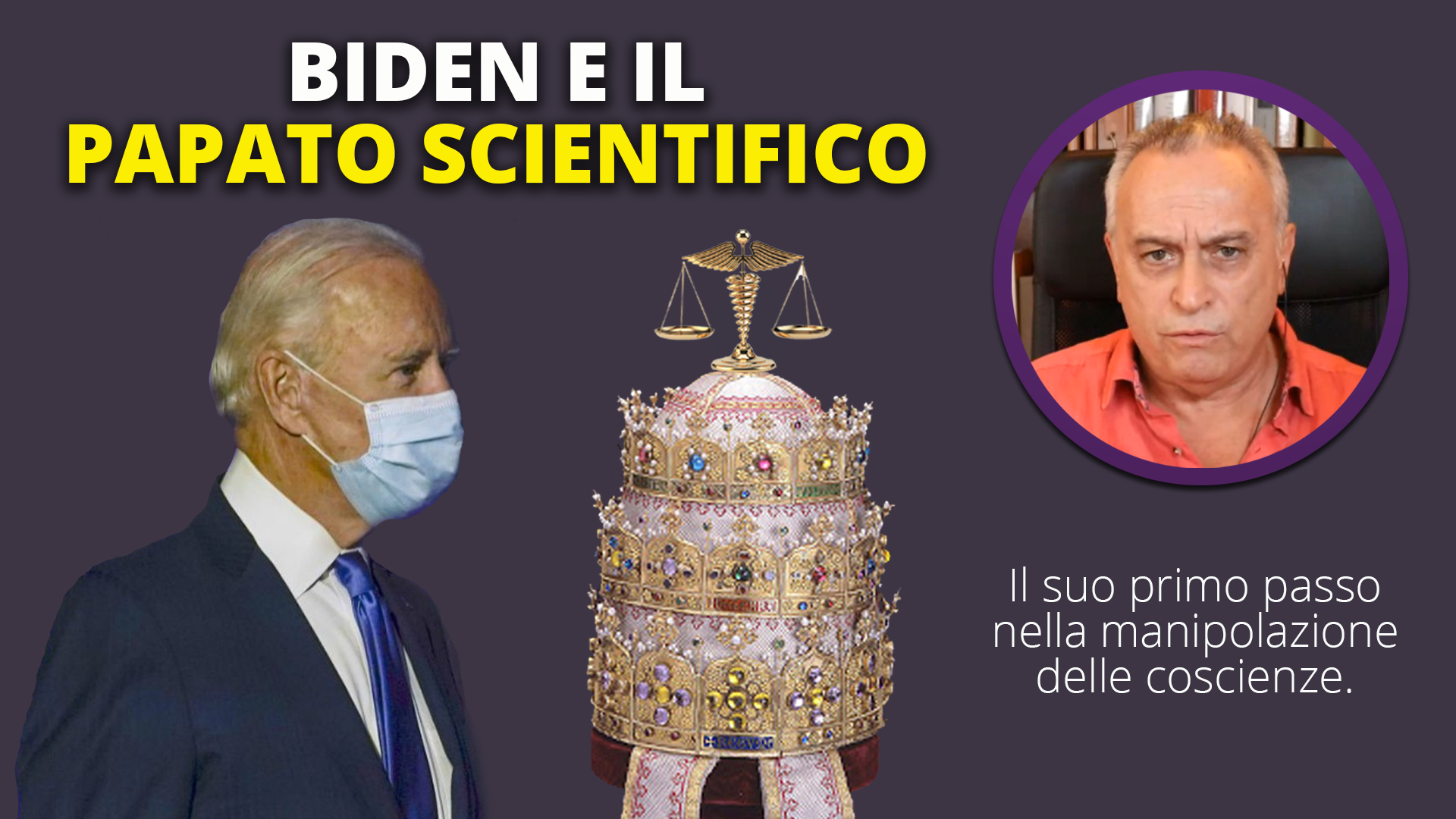 Biden e il Papato Scientifico
